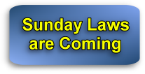 Sunday laws are coming